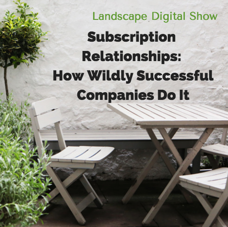 Subscription Relationships: How Wildly Successful Companies Do It