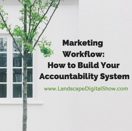 Marketing Workflow: How to Build Your Accountability System