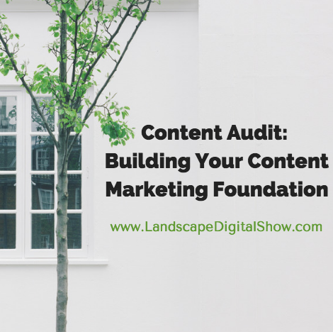 Content Audit: Building Your Content Marketing Foundation