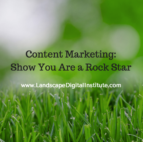 Content Marketing: Show You Are a Rock Star