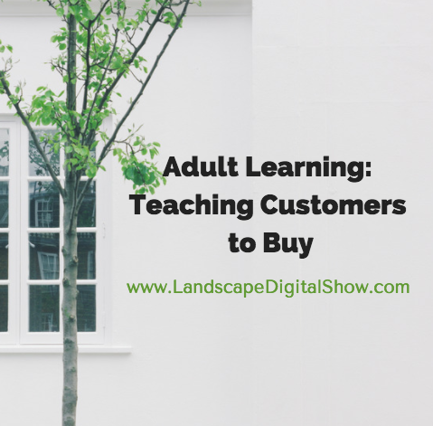 Adult Learning: Teaching Customers to Buy
