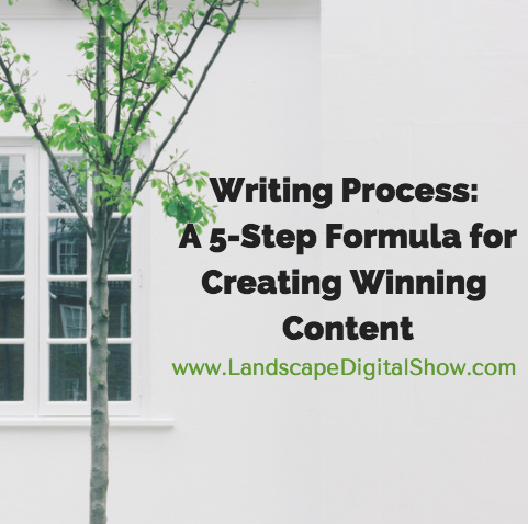 Writing Process: A 5-Step Formula for Creating Winning Content