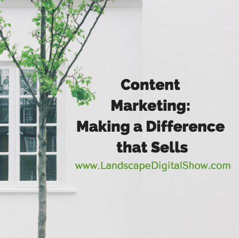 Content Marketing: Making a Difference that Sells