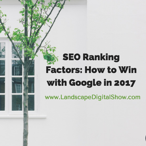 SEO Ranking Factors: How to Win with Google in 2017