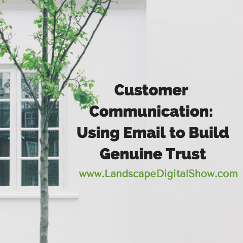 Customer Communication: Using Email to Build Genuine Trust