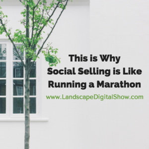 This is Why Social Selling is Like Running a Marathon