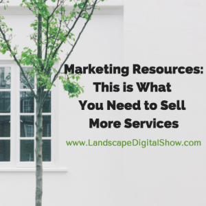 Marketing Resources: This is What You Need to Sell More Services