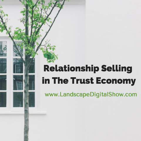 Relationship Selling in The Trust Economy