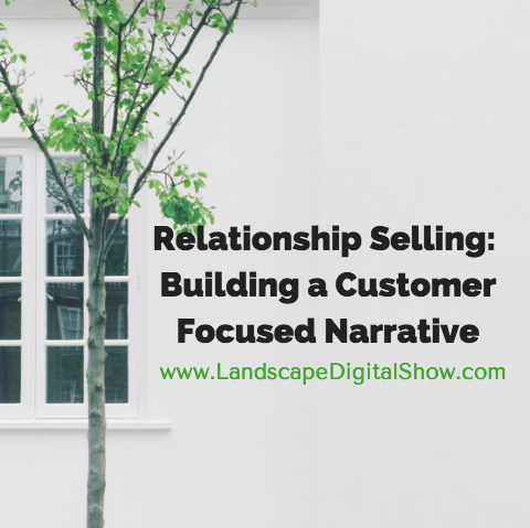 Relationship Selling: Building a Customer Focused Narrative