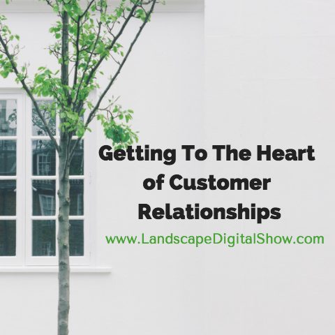Getting To The Heart of Customer Relationships