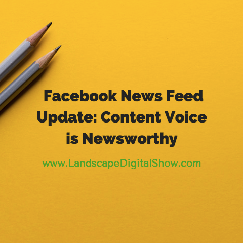 Facebook News Feed Update: Content Voice is Newsworthy
