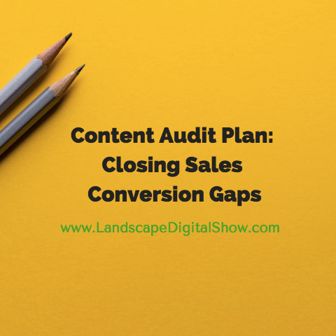 Content Audit Plan: Closing Sales Conversion Gaps