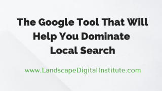 The Google Tool That Will Help You Dominate Local Search